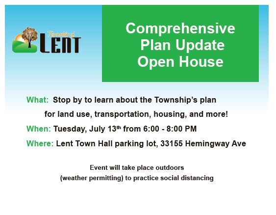 Notice of Lent Township Comprehensive Plan Open House Tuesday, July 13, 2021 from 6:00pm – 8:00pm